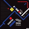 A La French (1987-1992) The Balearic Sessions Vol. 1 by Dimitri From Paris