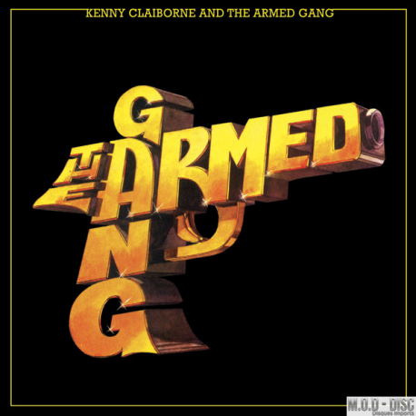 Kenny Claiborne And The Armed Gang – The Armed Gang